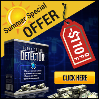 Forex Trend Detector -$110 OFF - Special Summer Offer