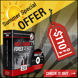 WallStreet Forex Robot 2.0 Evolution -$110 OFF - Special Summer Offer
