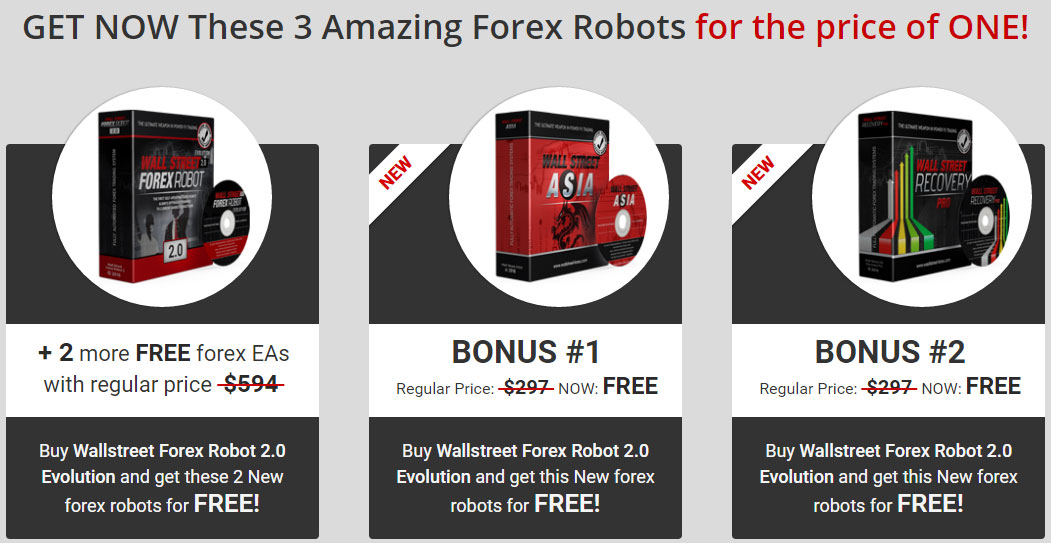Get now WallStreet 2.0 Evolutiona with two bonus robots WallStreet ASIA amd WallStreet Recovery Pro